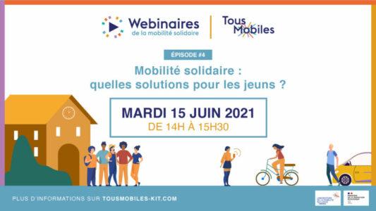 Webinaire Mobilité solidaire pour les jeunes