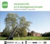 1ère université d'été du LaM «Art et développement durable»